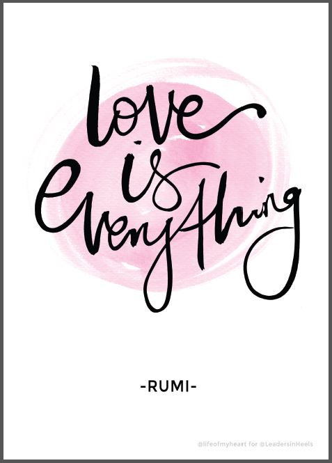 9a73d806c Love is Everything - Free downloadable Print - LEADERS IN HEELS