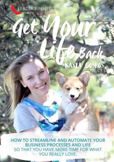 Get Your Life Back by Kasia Gospos