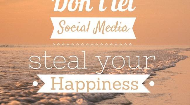 Don't let social media steal your happiness